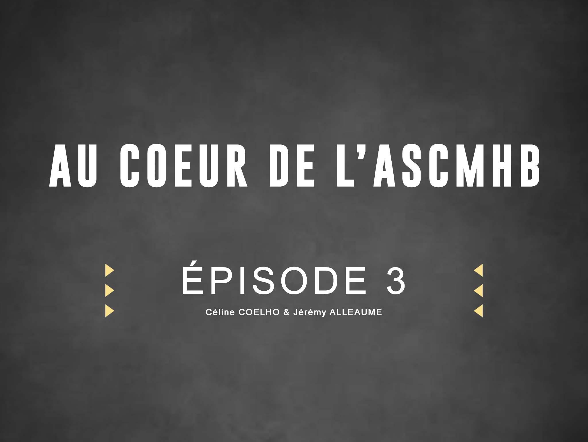 « AU COEUR DE L'ASCMHB » Céline & Jérémy – Entraineurs